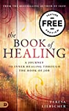 """Enjoy this FREE chapter preview from Teresa Liebscher's new book """"The Book of Healing"""""""