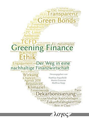 Greening Finance: Der Weg in eine nachhaltige Finanzwirtschaft