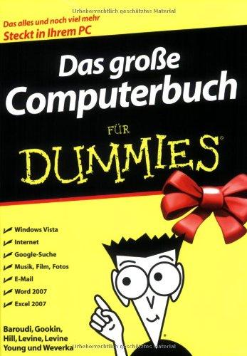 Das große Computerbuch für Dummies: Für Windows Vista und Office 2007