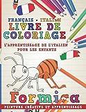 Livre de coloriage: Français - Italien I L'apprentissage de l'italien pour les enfants I Peinture créative et apprentissage...