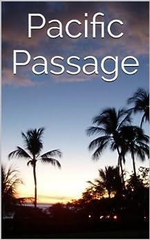 Pacific Passage by [Winn, P.S.]