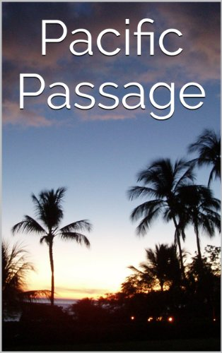 free kindle book Pacific Passage