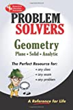 Geometry: Plane, Solid, Analytic (Problem Solvers): A Complete Solution Guide to Any Textbook