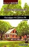 Le petit monde de Saint-Anselme, tome 2 : L'Enracinement : Chronique des Années 50 par Michel