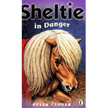 Sheltie in Danger: AND Sheltie to the Rescue