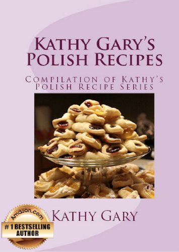 Kathy garys polish recipes complete set of kathys polish recipe kathy garys polish recipes complete set of kathys polish recipe books english edition forumfinder Image collections