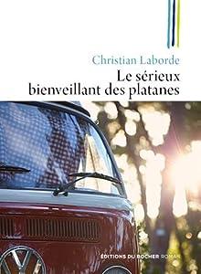 """Afficher """"Le sérieux bienveillant des platanes"""""""