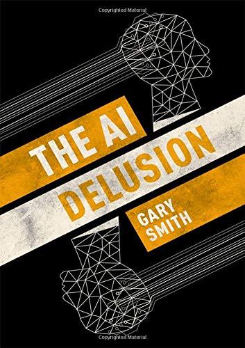 The AI Delusion por Gary Smith