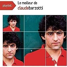 Playlist: le Meilleur de Claude Barzotti