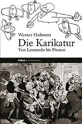 Die Karikatur. Von Leonardo bis Picasso