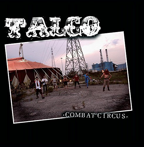 Combat Circus by Talco