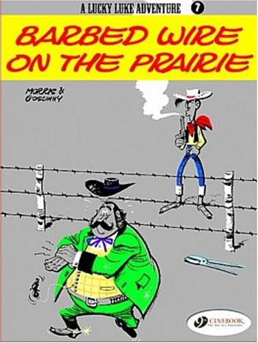 Lucky Luke Vol.7: Barbed Wire on the Prairie (Lucky Luke Adventure) par Rene Goscinny
