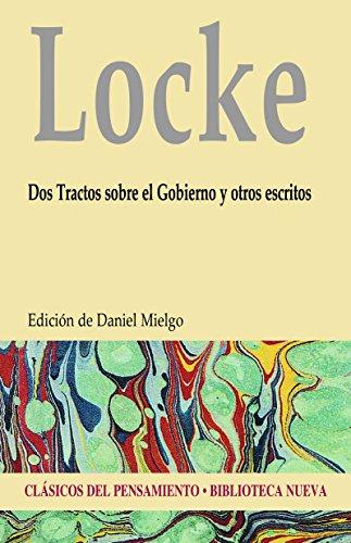 DOS TRACTOS SOBRE EL GOBIERNO (CLASICOS DEL PENSAMIENTO) por JOHN LOCKE