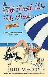 Till Death Do Us Bark (Dog Walker Mysteries (Paperback))