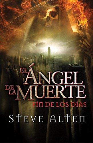 El Ángel De La Muerte. Fín De Los Días descarga pdf epub mobi fb2