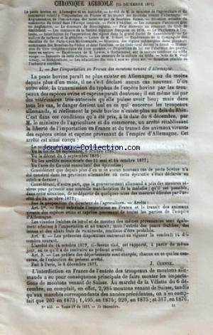 JOURNAL DE L'AGRICULTURE [No 453] du 15/12/1877 - CHRONIQUE AGRICOLE - LA PESTE BOVINE EN ALLEMAGNE ET EN AUTRICHE ÔÇô ARRETE DE M LE MINISTRE DE LÔÇÖAGRICULTURE ET DU COMMERCE RELATIF A LÔÇÖIMPORTATION EN FRANCE ET AU TRANSIT DES MOUTONS VENANT DÔÇÖALLEMAGNE ÔÇô AUGMENTATION DE LÔÇÖIMPORTATION DES MOUTONS PAR LA FRONTIERE SUISSE ÔÇô SITUATION ACTUELLE DU COMMERCE DU BETAIL DANS LÔÇÖEUROPE CENTRALE ÔÇô FAITS A VERIFIER ÔÇô LES CONCOURS DÔÇÖANIMAUX GRAS EN ANGLETERRE ÔÇô LE CONCOURS DE BIRMING par Collectif