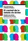 El control de tu estado de ánimo. 2ª edición par Greenberger