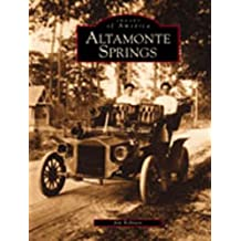 Altamonte Springs (Images of America (Arcadia Publishing))