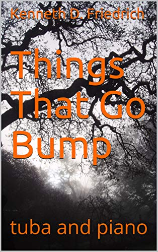 Things That Go Bump: tuba and piano (English Edition)