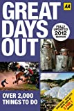 Great Days Out 2012 (AA) (AA Days Out Guide)