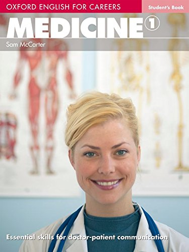Oxford English for Careers. Pre-Intermediate. Medicine: Student's Book / Essential skills for doctor-patient communication