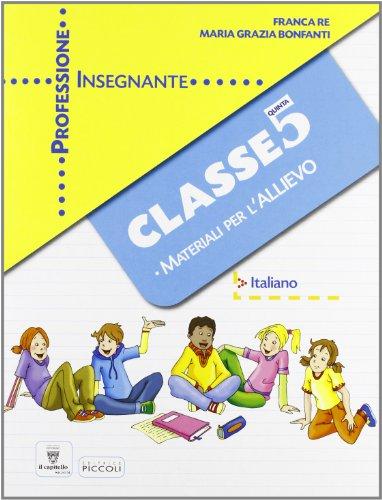 Professione insegnante. Materiali per l'allievo. Italiano. Per la 6ª classe elementare