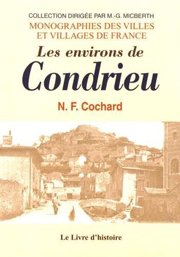 Les environs de Condrieu par (Broché - Dec 1, 2004)