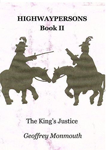 Highwaypersons, Book II: The King's Justice by [Monmouth, Geoffrey]