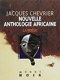 Telecharger Livres Nouvelle anthologie africaine d expression francaise La poesie (PDF,EPUB,MOBI) gratuits en Francaise