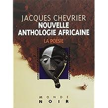 Nouvelle anthologie africaine d'expression française : La poésie