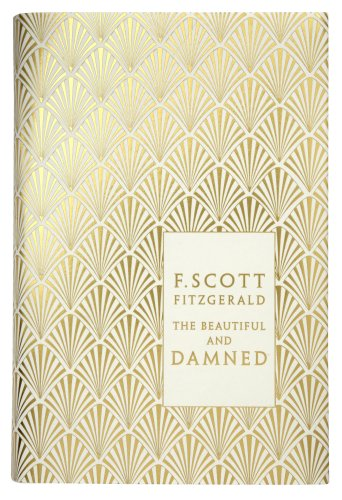 The Beautiful and Damned (Penguin F Scott Fitzgerald Hardback Collection)