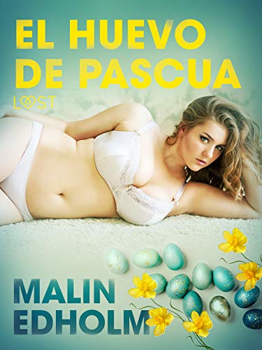 El huevo de Pascua de Malin Edholm Lust