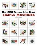 The LEGO Technic Idea Book: Si...