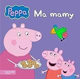 Peppa / Ma mamy