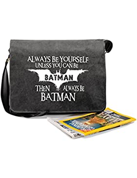 Always Be Batman-Unisex-lustige Sprüche Neuheit Quadra Weinlese Canvas Aktentasche-