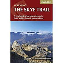 The Skye Trail: A challenging backpacking route from Rubha Hunish to Broadford (Cicerone Walking Guides)