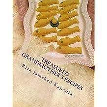 Treasured Grandmother's Recipes: Parsi Cuisine