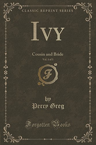 Ivy, Vol. 1 of 3