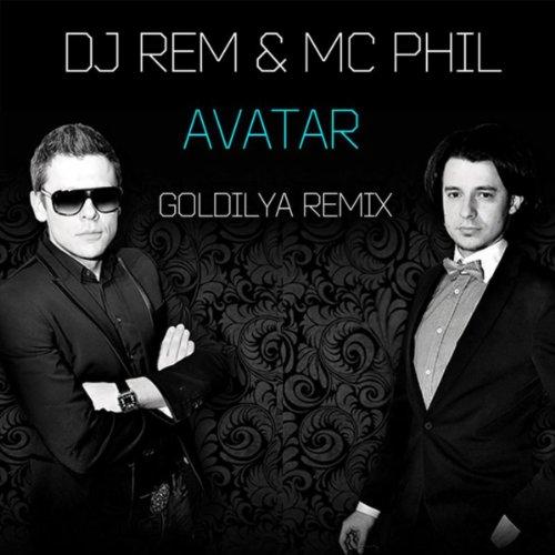 Avatar (Goldilya Remix) By Dj Rem And Mc Phil On Amazon