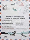 DuMont Bildband Atlas der Reiselust: Inspiration für ein ganzes Leben -
