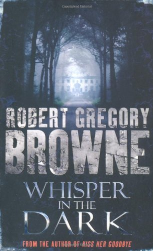 Whisper in the Dark by Robert Gregory Browne (2008-09-05)