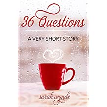 36 Questions: A Very Short Story (English Edition)