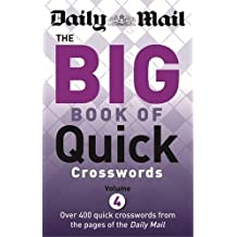 Daily Mail: Big Book of Quick Crosswords 4