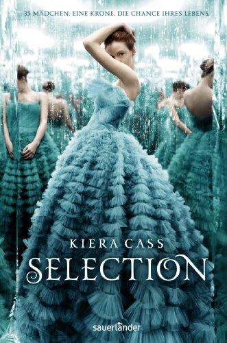 Buchseite und Rezensionen zu 'Selection' von Kiera Cass