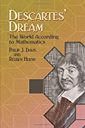 Descartes' Dream: The World According to Mathematics (Dover Books on Mathematics) by Philip J Davis (2005-04-29)
