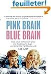 Pink Brain, Blue Brain: How Small Dif...