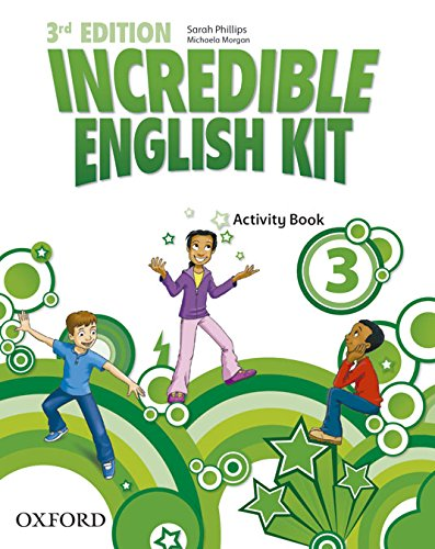Incredible English Kit 3: Activity Book 3rd Edition (Incredible English Kit Third Edition) - 9780194443685 por Sarah Phillips