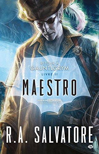 Retour  Gauntlgrym, Tome 2: Maestro