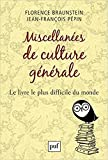 Miscellanées de culture générale : Le livre le ..