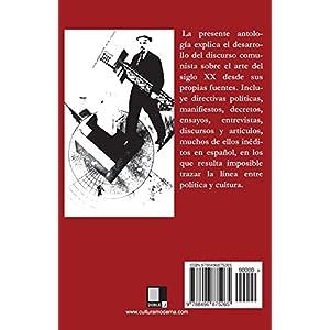 Crítica, tendencia y propaganda: Textos sobre arte y comunismo, 1917-1954